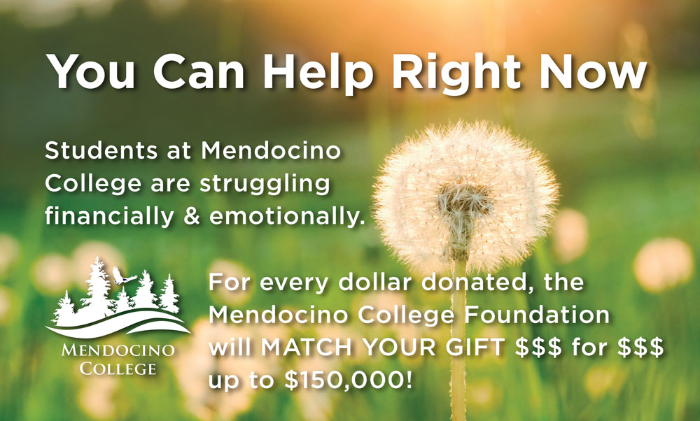 Mendocino College Foundation Pledges $150,000 in matching funds for Student Emergency Grants